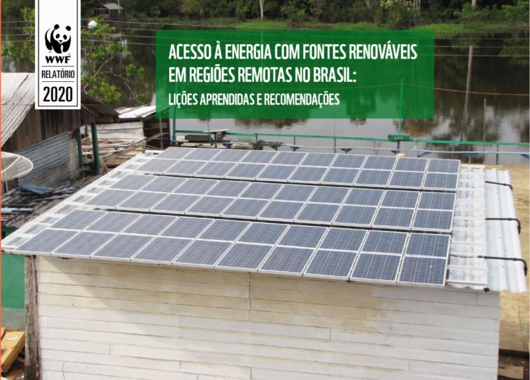 ACESSO À ENERGIA COM FONTES RENOVÁVEIS EM REGIÕES REMOTAS NO BRASIL