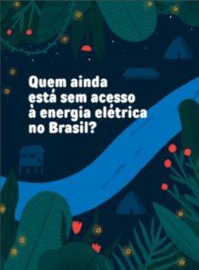 Quem ainda está sem acesso a energia elétrica no Brasil?